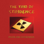 The Trio Of Stridence - Pastrami Standards