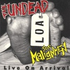 The Undead - LOA · Live On Arrival
