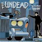 The Undead - Rock N' Roll Whore