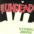 The Undead - Verbal Abuse