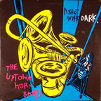 The Uptown Horn Band - A Shot In The Dark