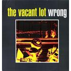 The Vacant Lot - Wrong