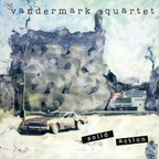 The Vandermark Quartet - Solid Action