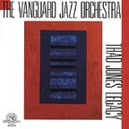 The Vanguard Jazz Orchestra - Thad Jones Legacy