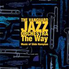 The Vanguard Jazz Orchestra - The Way · Music Of Slide Hampton