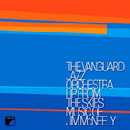 The Vanguard Jazz Orchestra - Up From The Skies · Music Of Jim McNeely