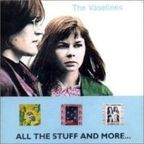 The Vaselines - All The Stuff And More...