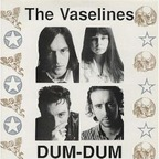 The Vaselines - Dum-Dum