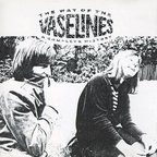 The Vaselines - The Way Of The Vaselines · A Complete History