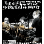 The Vile Cherubs - The Man Who Has No Eats Has No Sweats