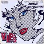 The V.I.P.'s - Causing Complications