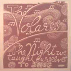 The Volares - The Night We Taught Ourselves To Sing
