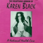 The Voluptuous Horror Of Karen Black - A National Health Care