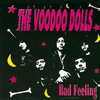 The Voodoo Dolls - Bad Feeling