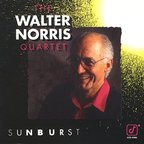 The Walter Norris Quartet - Sunburst