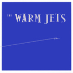 The Warm Jets - She Says