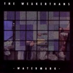 The Weakerthans - Watermark