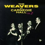 The Weavers - At Carnegie Hall Vol. 2