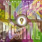The Whisky Priests - Think Positive