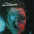 The Wildhearts - Earth Vs The Wildhearts