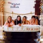 The Witches Of Elswick - Out Of Bed