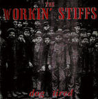The Workin' Stiffs - Dog Tired