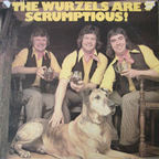 The Wurzels - The Wurzels Are Scrumptious!