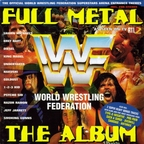 The WWF Superstars & Slam Jam - Full Metal · The Album
