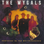 The Wygals - Honyocks In The Whithersoever