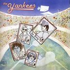 The Yankees - High 'N' Inside