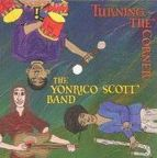 The Yonrico Scott Band - Turning The Corner