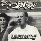 The Young And The Useless - Real Men Don't Floss