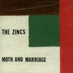 The Zincs - Moth And Marriage
