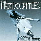 Thee Headcoatees - Gotta Move