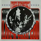 Thee Hypnotics - Live'r Than God