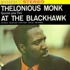 Thelonious Monk Quartet Plus Two - At The Blackhawk