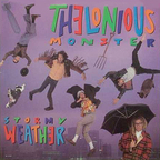 Thelonious Monster - Stormy Weather