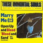 These Immortal Souls - Marry Me (Lie Lie)