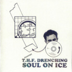 T.H.F. Drenching - Soul On Ice