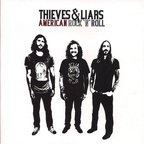 Thieves & Liars - American Rock 'N' Roll