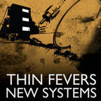 Thin Fevers - New Systems