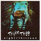 Think Tree - Eight/Thirteen