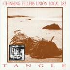 Thinking Fellers Union Local 282 - Tangle