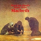 Third Ear Band - Music From Macbeth