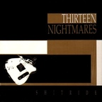 Thirteen Nightmares - Shitride