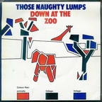 Those Naughty Lumps - Down At The Zoo