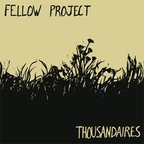 Thousandaires - Fellow Project
