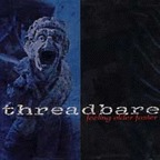 Threadbare - Feeling Older Faster