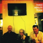 Three Minute Tease - s/t