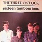 Three O'Clock - Sixteen Tambourines